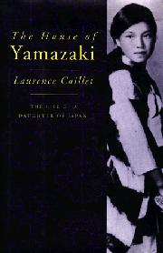 THE HOUSE OF YAMAZAKI by Laurence Caillet