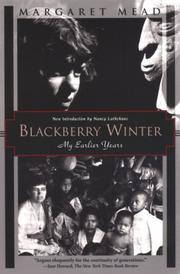 BLACKBERRY WINTER by Margaret Mead