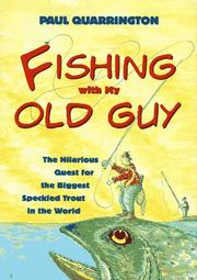 FISHING WITH MY OLD GUY by Paul Quarrington