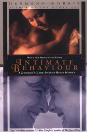 INTIMATE BEHAVIOR by Desmond Morris