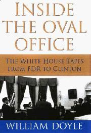 INSIDE THE OVAL OFFICE by William Doyle