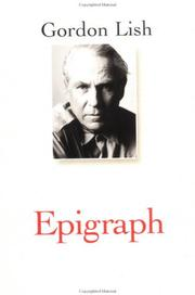 EPIGRAPH by Gordon Lish