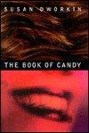 THE BOOK OF CANDY by Susan W. Dworkin