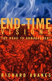 END-TIME VISIONS by Richard Abanes