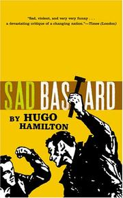 SAD BASTARD by Hugo Hamilton