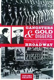 GANGSTERS AND GOLD DIGGERS by Jerome Charyn