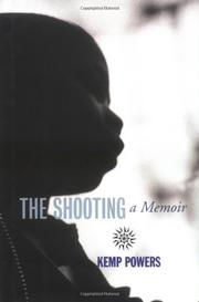 THE SHOOTING by Kemp Powers