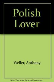 THE POLISH LOVER by Anthony Weller