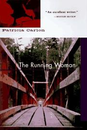 THE RUNNING WOMAN by Patricia Carlon
