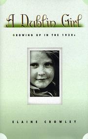 A DUBLIN GIRL by Elaine Crowley