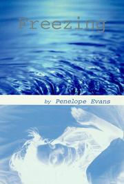 FREEZING by Penelope Evans