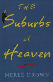 THE SUBURBS OF HEAVEN by Merle Drown