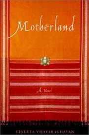 MOTHERLAND by Vineeta Vijayaraghavan