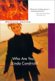 WHO ARE YOU, LINDA CONDRICK? by Patricia Carlon