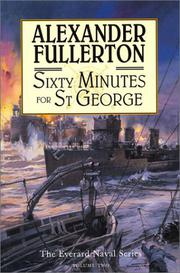 SIXTY MINUTES FOR ST GEORGE by Alexander Fullerton