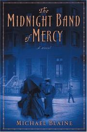 THE MIDNIGHT BAND OF MERCY by Michael Blaine