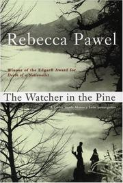 THE WATCHER IN THE PINE by Rebecca Pawel