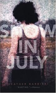 SNOW IN JULY by Heather Barbieri