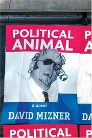 POLITICAL ANIMAL by David Mizner