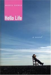 HELLO LIFE by Andrea Koenig