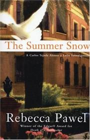 THE SUMMER SNOW by Rebecca Pawel