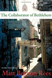 THE COLLABORATOR OF BETHLEHEM by Matt Beynon Rees