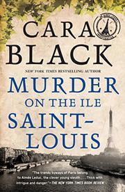 MURDER ON THE ILE SAINT-LOUIS by Cara Black