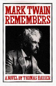 MARK TWAIN REMEMBERS by Thomas Hauser