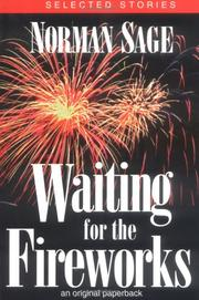 WAITING FOR THE FIREWORKS by Norman Sage