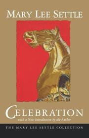 CELEBRATION by Mary Lee Settle