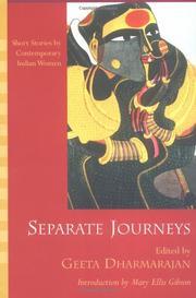 SEPARATE JOURNEYS by Geeta Dharmarajan