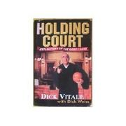 HOLDING COURT by Dick Vitale