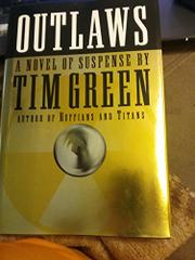 OUTLAWS by Tim Green