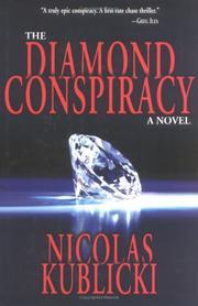 THE DIAMOND CONSPIRACY by Nicolas M. Kublicki