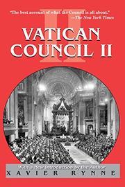 VATICAN COUNCIL II by Xavier Rynne