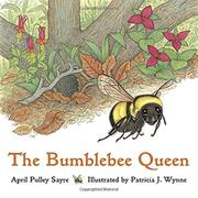 THE BUMBLEBEE QUEEN by April Pulley Sayre