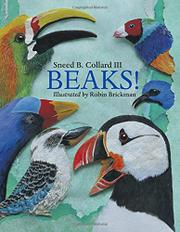 BEAKS! by Sneed B. Collard III