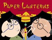 PAPER LANTERNS by Stefan Czernecki