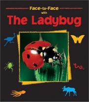 FACE-TO-FACE WITH THE LADYBUG by Valérie Traqui