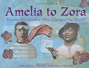 AMELIA TO ZORA by Cynthia Chin-Lee