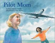 PILOT MOM by Kathleen Benner Duble