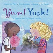YUM! YUCK! by Linda Sue Park
