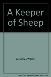 A KEEPER OF SHEEP by William Carpenter