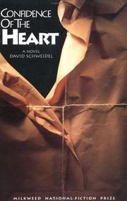 CONFIDENCE OF THE HEART by David Schweidel