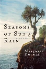 SEASONS OF SUN AND RAIN by Marjorie Dorner