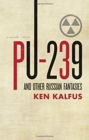 PU-239 by Ken Kalfus