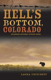 HELL'S BOTTOM, COLORADO by Laura Pritchett