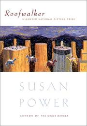 ROOFWALKER by Susan Power