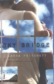 SKY BRIDGE by Laura Pritchett