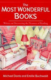 THE MOST WONDERFUL BOOKS by Michael Dorris